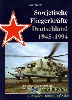 Sowjetische Fliegerkräfte Deutschland 1945-1994 (Band 1)