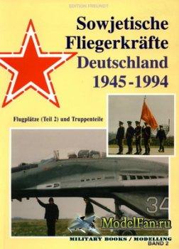 Sowjetische Fliegerkräfte Deutschland 1945-1994 (Band 2)