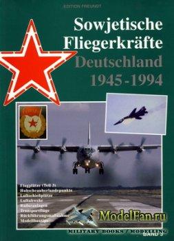Sowjetische Fliegerkräfte Deutschland 1945-1994 (Band 3)