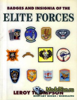 Badges and Insignia of the Elite Forces (Leroy Thompson)