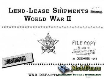 Lend - Lease Shipments. World War II