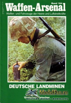Waffen Arsenal - Band 164 - Deutsche Landminen 1935-1945