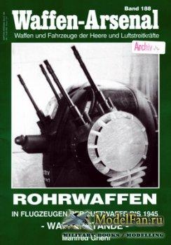 Waffen Arsenal - Band 188 - Rohrwaffen in Flugzeugen der Luftwaffe bis 1945