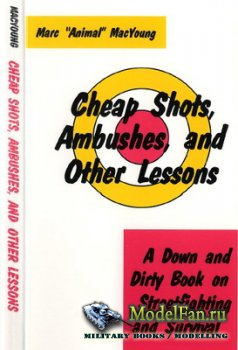 Cheap Shots, Ambushes, and other Lessons (Marc Animal MacYoung)