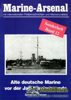 Marine-Arsenal - Sonderheft Band 12 - Alte deutsche Marine vor der Jahrhund ...