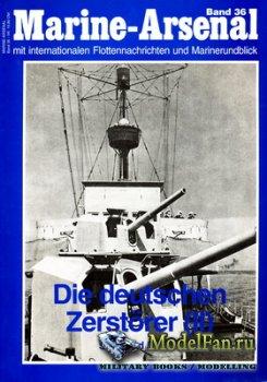 Marine-Arsenal - Band 36 - Die Deutschen Zerstorer (II)