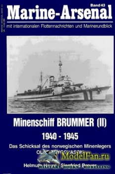 Marine-Arsenal - Band 43 - Minenschiff Brummer (II) 1940-1945
