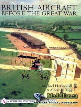 Schiffer Publishing - British Aircraft Before the Great War