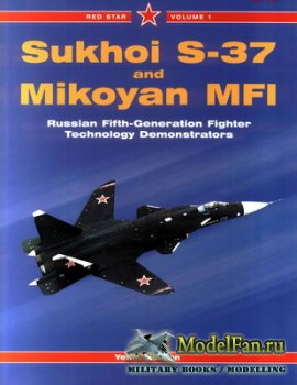 Midland (Red Star 1) - Sukhoi S-37 and Mikoyan MFI