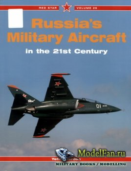Red Star Vol.26 - Russia's Military Aircraft in the 21st Century