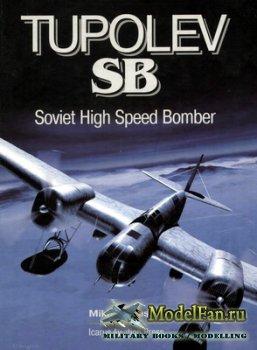 Tupolev SB. Soviet High Speed Bomber (Mikhail Maslov)