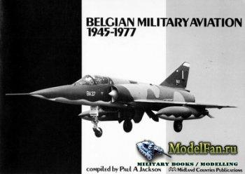 Midland - Belgian Military Aviation 1945-1977