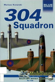 Mushroom Model Magazine Special №7106 (Blue Series) - 304 Squadron