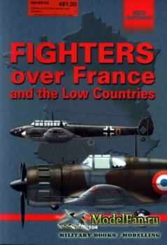 Mushroom Model Magazine Special №5104 (Red Series) - Fighters over France a ...
