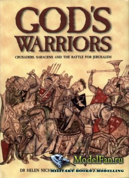 Osprey - General Military - God's Warriors. Crusaders, Saracens and the Ba ...