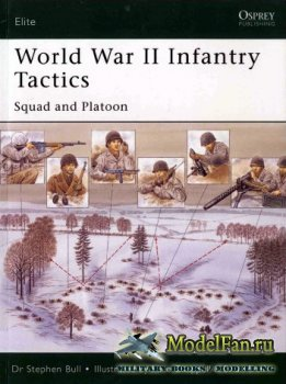 Osprey - Elite Series 105 - World War II Infantry Tactics. Squad and Platoo ...