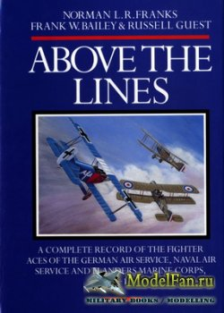Above the Lines. A Complete Record of the Fighter Aces of the German Air Se ...