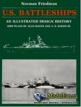 U.S. Battleships. An Illustrated Design History (Norman Friedman)