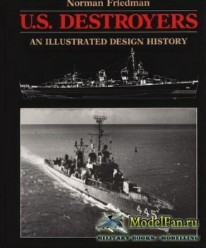 U.S. Destroyers. An Illustrated Design History (Norman Friedman)