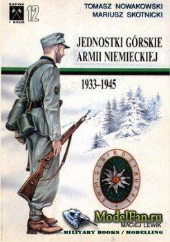 Barwa i Broń 12 - Jednostki Górskie Armii Niemieckiej 1933-1945