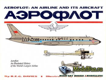 Paladwr Press - Aeroflot: An Airline and Its Aircraft