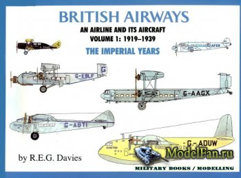 Paladwr Press - British Airways: An Airline and Its Aircraft, Volume 1: 191 ...