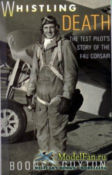 Orion Books - Whistling Death. The Test pilot's story of the F4U Corsair