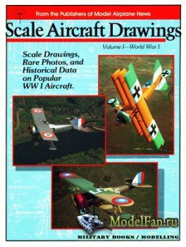 Scale Aircraft Drawings. Volume I - World War I