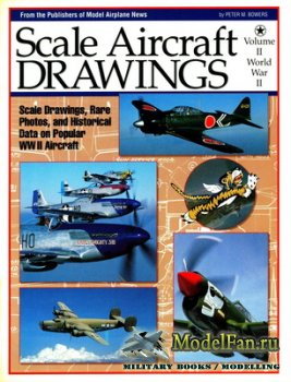 Scale Aircraft Drawings. Volume II - World War II