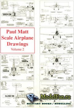 Scale Airplane Drawing. Volume II (Paul Matt)