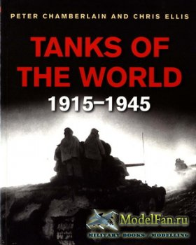 Tanks of the World 1915-1945 (Peter Chamberlain, Chris Ellis)