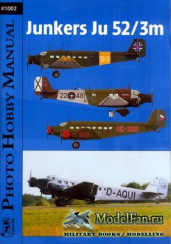 Photo Hobby Manual #1002 - Junkers Ju 52/3m