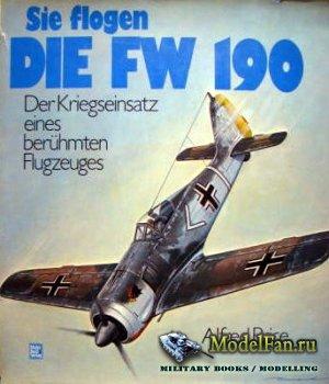 Motorbuch Verlag - Sie Flogen die Fw 190