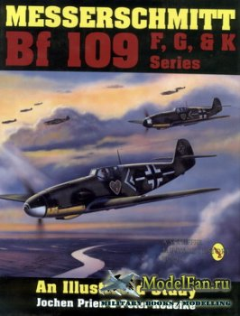 Schiffer Publishing - Messerschmitt Bf109 F, G, and K Series