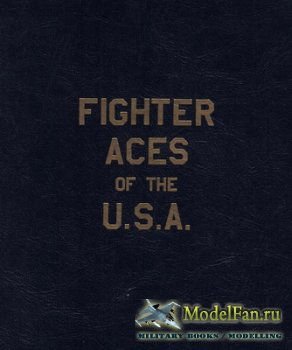 Fighter Aces of the U.S.A. (Raymond F. Toliver)