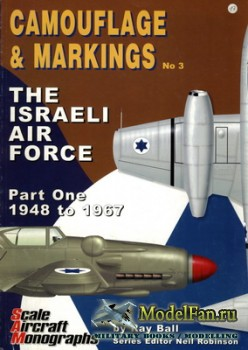 Scale Aircraft Monographs (Camouflage & Markings №3) - The Israel Air Force ...
