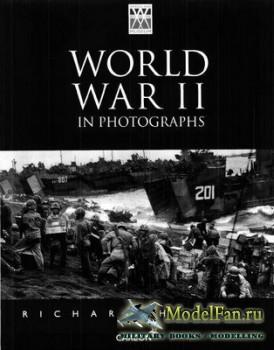 World War II in Photographs (Richard Holmes)