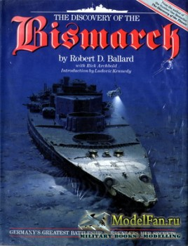 The Discovery of the Bismarck (Robert D. Ballard)