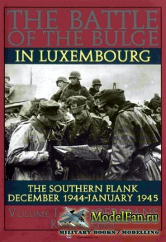 Schiffer Military/Aviation History - The Battle of the Bulge in Luxembourg. ...