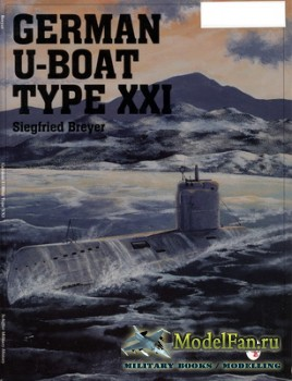 Schiffer Publishing - German U-Boat Type XXI