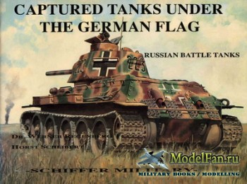 Schiffer Publishing - Captured Tanks under the German Flag