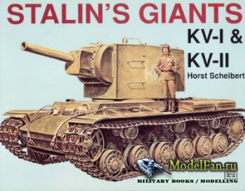 Schiffer Publishing - Stalin's Giants KV-I & KV-II