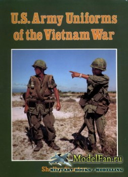 U.S. Army Uniforms of the Vietnam War (Shelby Stanton)