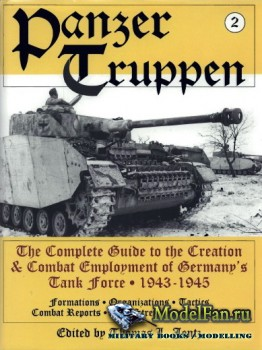 Schiffer Publishing - Panzertruppen (2): Germany's Tank Force 1943-1945
