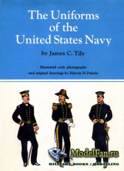 The Uniforms of the United States Navy (James C. Tily)