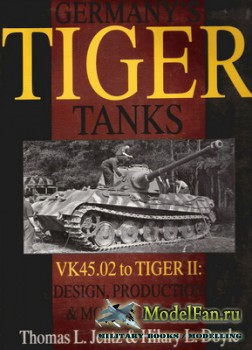 Schiffer Publishing - Germany's Tiger Tanks. VK45.02 to Tiger II: Design,  ...