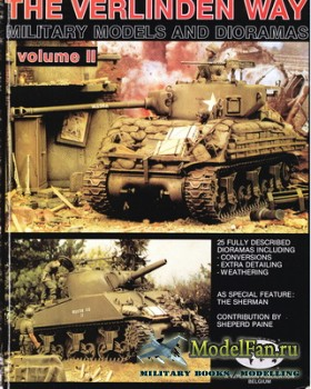 Military Models and Dioramas - The Verlinden Way Volume 2 (Francois Verlind ...