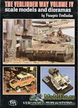 Military Models and Dioramas - The Verlinden Way Volume 4 (Francois Verlind ...