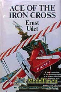 Ace of the Iron Cross (Ernst Udet)