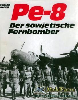 Pe-8 Der sowjetische Ferbbomber (Ulrich Unger)